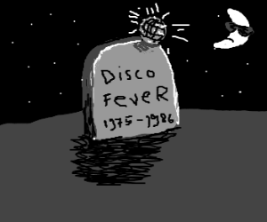 The Grave of Disco Fever