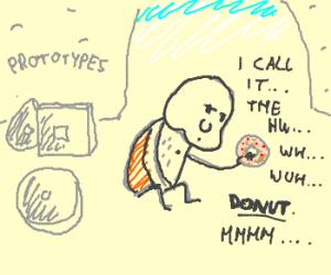 cave man invents doughnut instead