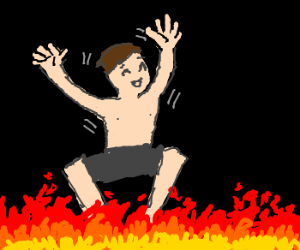 man walking on fire and it tickles