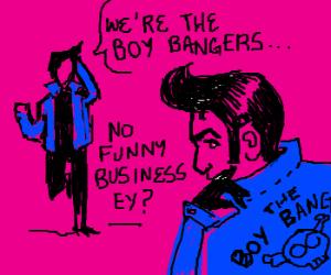 The Boy Bangers