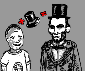 Top hat turns anyone into Lincoln