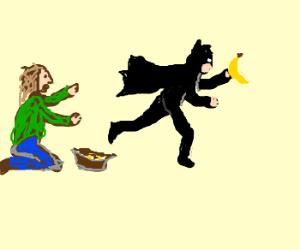 Batman stealing a bums banana