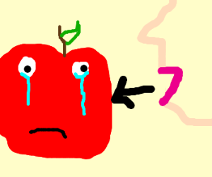 apple crying 'cause it's going to be eaten