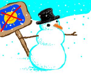 Snowmen protest sun