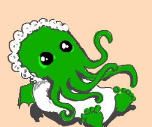 Awww, you're such a sweet Cthulhu baby!