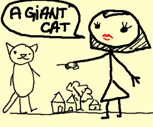 Giant woman identifies giant cat