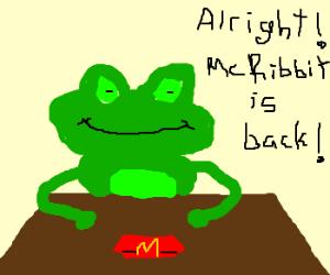 Frog enjoys McDonalds.