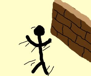 Gentleman running into a brickwall