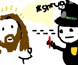 Cop with red crayon stares blankly at the Jesus