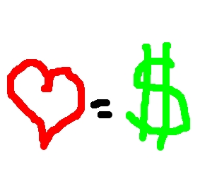 Love is money