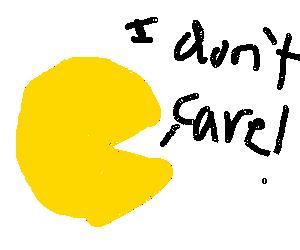 The nihilistic Pacman