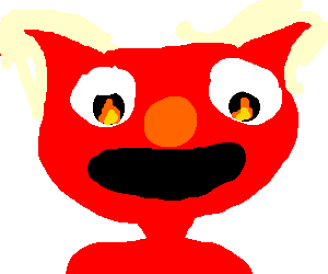 Elmo is the anti-christ