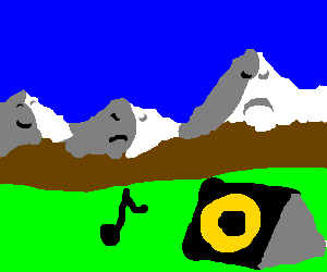 Angry mountains listen to dubstep.