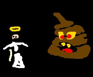 Monster Poop Attacks Angel