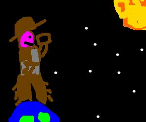 space cowboy watching sun.. He is HUGE