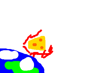 A cheese wedge reentering the earth's atmosphere