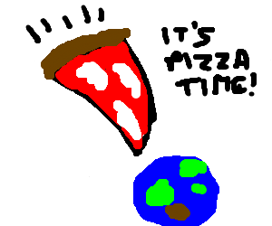 a slice of pizza will crash the earth..
