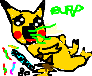 Pikachu burps (ate too many worms and mentos)