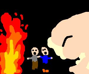 People caught between flames and asscheeks