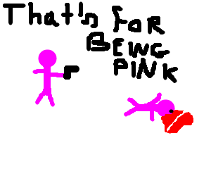 Pink man shoots pink man for being pink