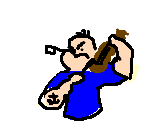 Popeye playing the fiddle