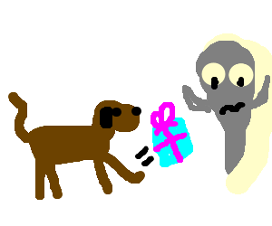 Dog kicks present towards ghost