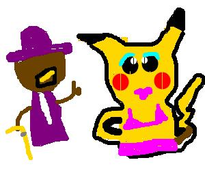 pimp approves of ho-pikacho