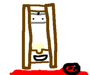 Your friendly neighborhood guillotine