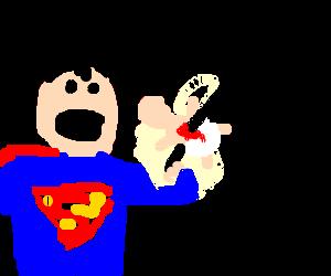 Superman sacrifices his son so he can eat dinner