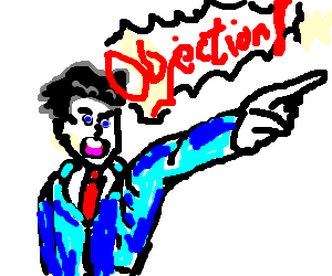 "Phoenix Wright proclaims ""OBJECTION"""