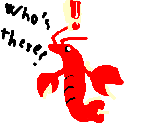 the lobster can hear you