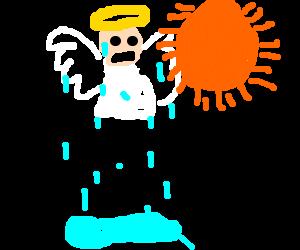 sun quickly melts an angel cuz it's too close