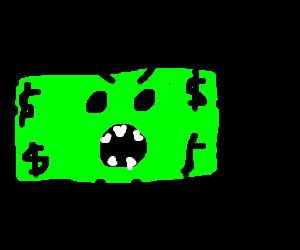 Giant money monster.