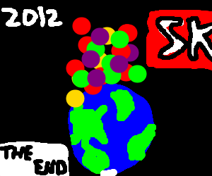 Mayans were right! But Skittles bury Earth!