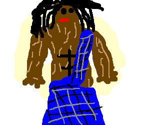 Braveheart with Bob Marley hair and bark skin