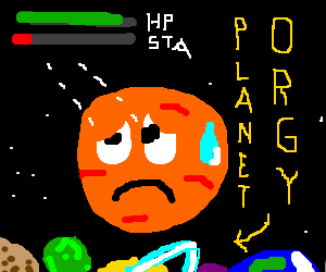 Planet sad about poor stamina after orgy party.