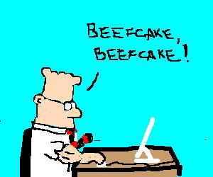 Dilbert on steroids.