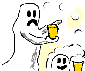 Ghost is sad because his beer died