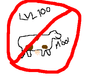 No cows allowed at level 100