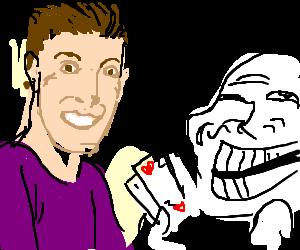 Trollface gambling with RPG