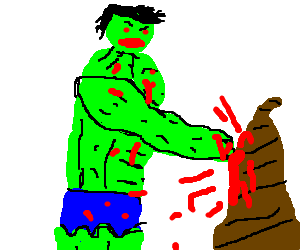 Hulk angrily punching giant turd until it bleeds