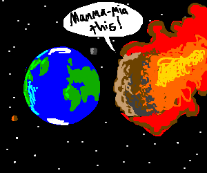 flaming meatball about to crash into earth