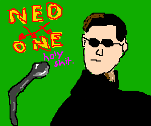You are the One, Neo