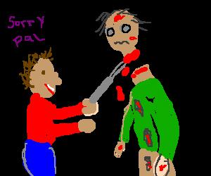Happy man decapitates zombie friend