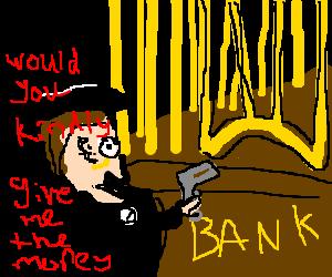 A well mannered British gentleman robbing a bank