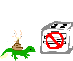 a lizard covered in shit can't enter the oven