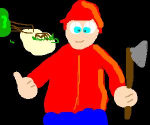 A redheaded lumberjack with cross-eyes.