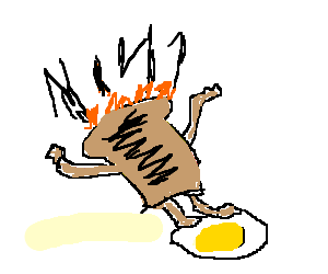 burning toast slips on an egg