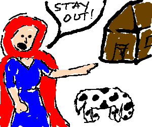 Red Riding hood kicks dog out of house.