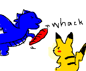 Blue dragon hits pikachu with a red bread.